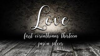 ❤️ Love - Worship Song from 1 Corinthians 13 - Jason Silver thumbnail