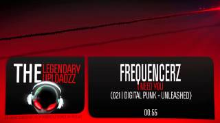 Frequencerz - I Need You [HQ + HD RIP]
