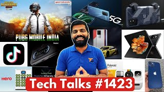 Tech Talks #1423 - PUBG India Good News, Realme 8 5G, Redmi K40 Gaming, Samsung Blast, Mi 11 Issue