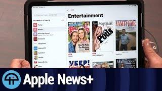 Apple News+ First Look