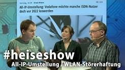 #heiseshow: All-IP-Umstellung