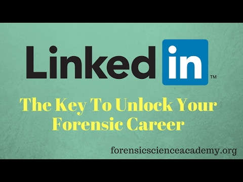 using-linkedin-to-find-your-forensic-job---no-resume-needed