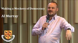 Making a Mockery of Democracy - Al Murray