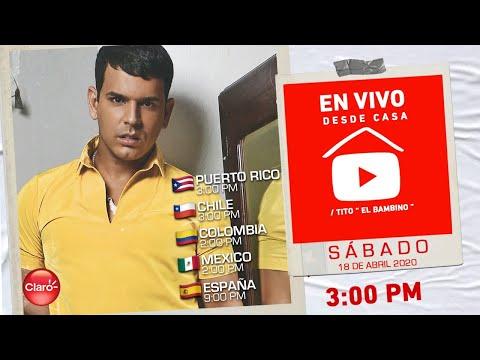 """Tito El Bambino """"En Vivo desde mi Casa"""" #Quedateencasa #Stayhome #Withme"""