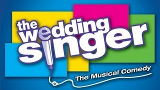 The Wedding Singer (May 2-19, 2013)