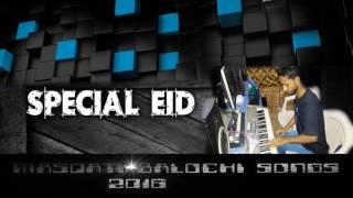 masqsti balochi songs dal mani wary bicharay dalara 2016 track (2)
