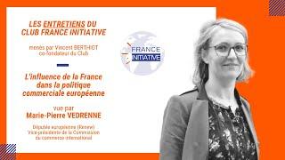 Les Entretiens du CFI : Marie-Pierre VEDRENNE, Députée européenne (Renew)