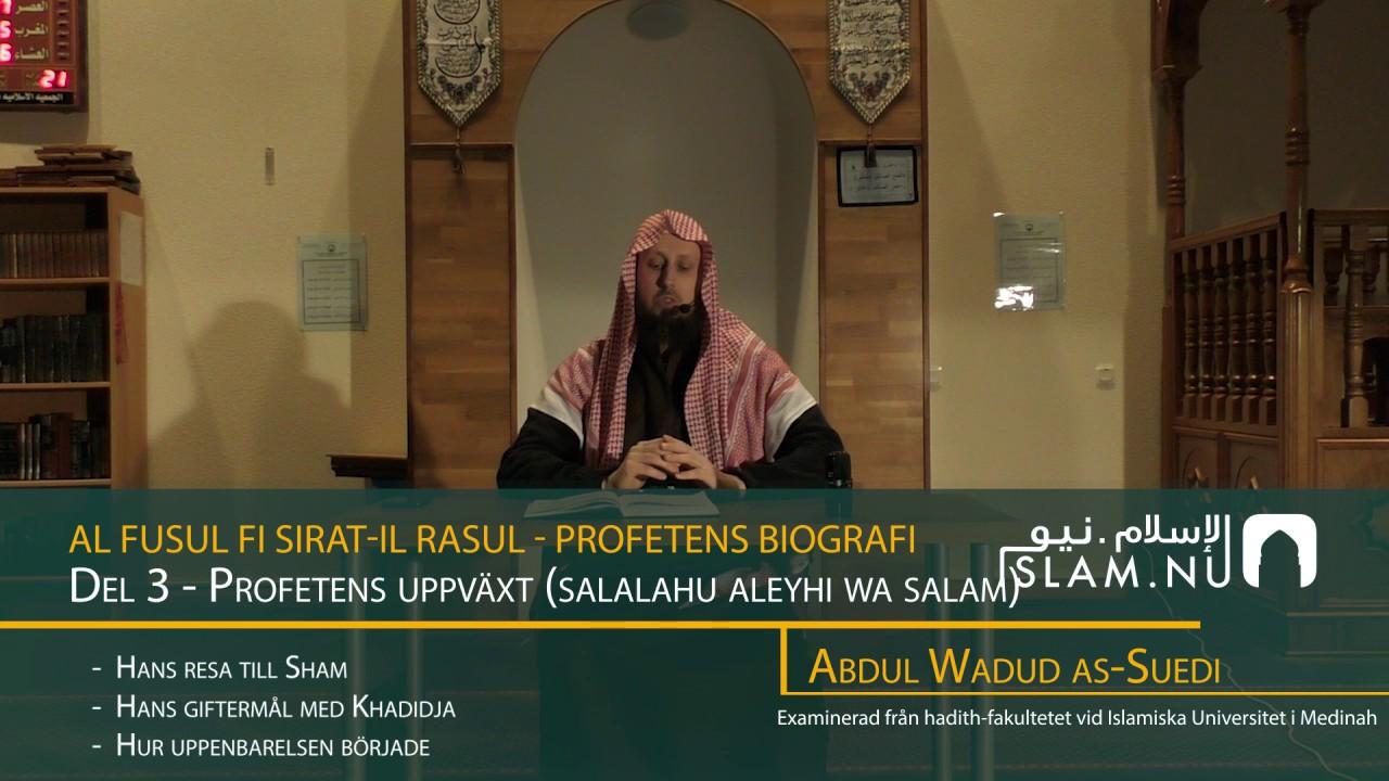 Profetens Biografi | salla Allahu 'alayhi wa sallam | Del 3