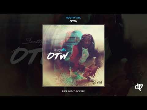 Scotty ATL - No Support [OTW]