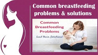 Download Video Common Problems Faced by Breastfeeding Mothers By Women and Baby Care MP3 3GP MP4