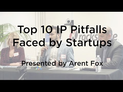 Top 10 IP Pitfalls Faced by Startups