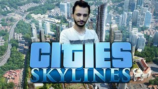 بناء اكبر مدينه حضاريه | البدايه الخرافيه! Cities SkyLines