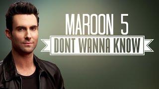 Maroon 5 Don't Wanna Know Lyrics Ft. Kendrick Lamar