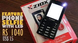 Ziox Zelfie Review : A Feature phone with a selfie camera with LED