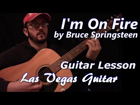 I'm On Fire by Bruce Springsteen Guitar Lesson