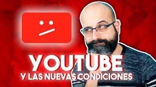 YouTube y sus nuevas condiciones | La red de Mario