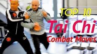 Top 10 Tai Chi Moves for Combat Fight