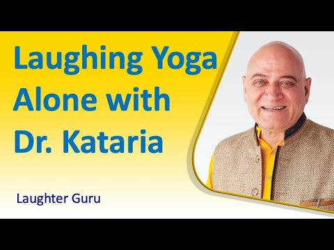 Laughing Yoga Alone with Dr Kataria