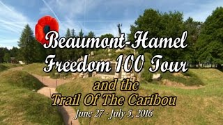 beaumont hamel freedom 100 tour and the trail of the caribou part 1 of 3