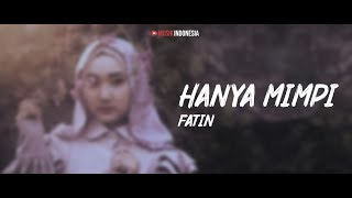 Fatin - Hanya Mimpi (Lyrics Video)
