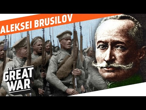 Russia's Finest General - Aleksei Brusilov I WHO DID WHAT IN WW1?