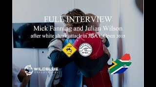 full interview to mick fanning and julian wilson after white shark attack in jbay open 2015