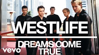 Westlife - Dreams Come True (Official Audio) Listen On Spotify - ht...