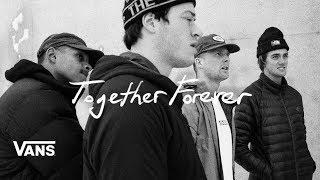 Together Forever: A Vans Snowboarding Film | Snow | VANS