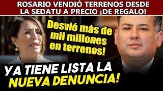 Santiago tiene lista la nueva denuncia contra Rosario ¡regaló terrenos desde SEDATU!