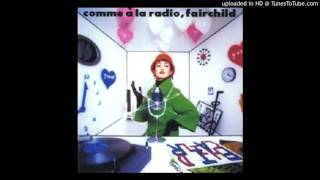 comme a la radio,fairchild(1993) -Video Upload powered by https://w...