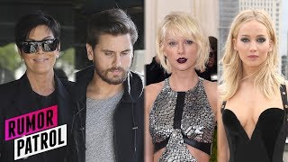 Kris Jenner CLAIMS Scott Disick Is Stormi's Dad? Taylor Swift FEUDING With J.Law? (Rumor Patrol)
