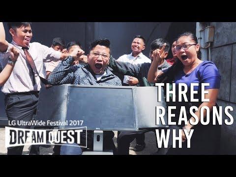 3 Reasons Why - LG Ultrawide Festival 2017 #LGUltraWide #LGUltraWideFestival #DreamQuest #34UC89G