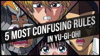 5 Most Confusing Yu-Gi-Oh Rules!