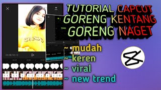tutorial jedag jedug capcut terbaru dj goreng kentang goreng naget wareg # tiktok