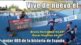 BRUNO HORTELANO Y ÓSCAR HUSILLOS. RÉCORD ESPAÑA 400 - MEETING MADRID 2018