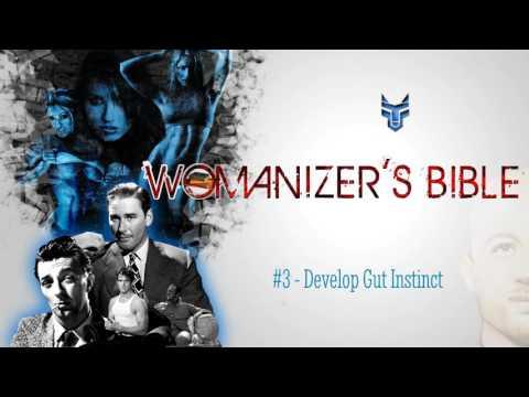 Womanizers Bible #3 - Develop Gut Instinct