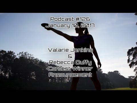 Valarie Jenkins - Rebecca Duffy - Paul Ulibarri - Episode 126