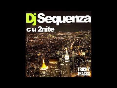 DJ SEQUENZA - C U 2nite [Empyre One Remix Radio Edit]
