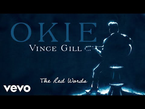 Vince Gill - The Red Words (Audio)
