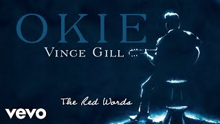 Vince Gill - The Red Words (Audio) YouTube Videos