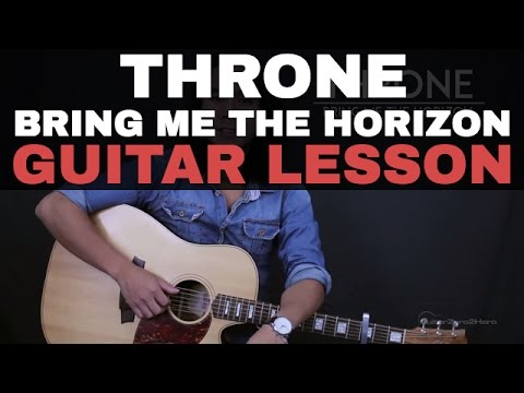 Throne - Bring Me The Horizon Guitar Tutorial