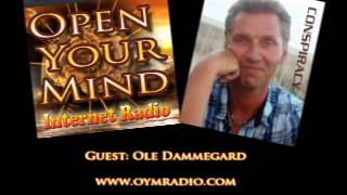Open Your Mind (OYM) - Ole Dammegard Full Interview