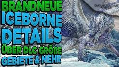 Neue interessante Details über Iceborne (Karte/Gebiete) - Monster Hunter World Iceborne NEWS