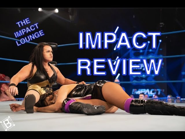 LAX vs oVe   IMPACT Wrestling Full Show Review 1.18.19