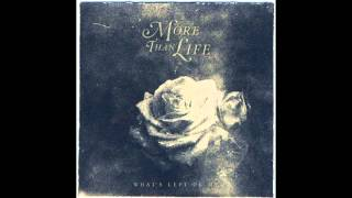 More Than Life - Weight Of The World
