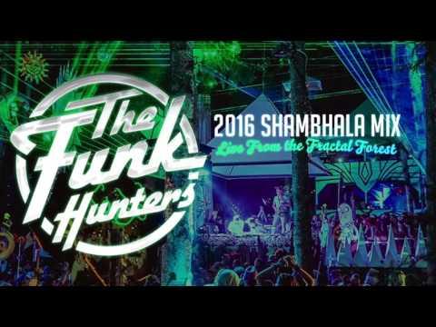 The Funk Hunters 2016 SHAMBHALA MIX (Audio Only)