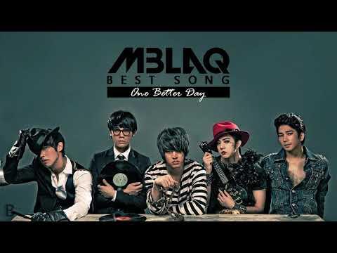 MBLAQ BEST SONG