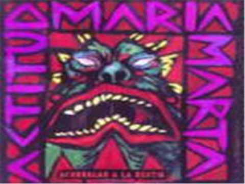 Actitud Maria Marta - Disconforme