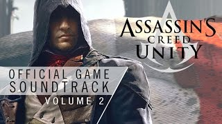 Assassin's Creed Unity OST Vol.2 - The First Transformation (Track 16)