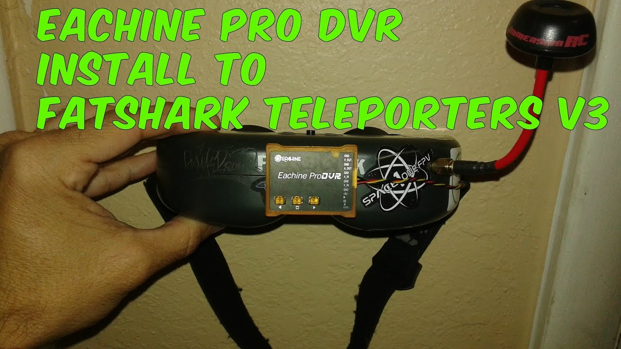 Asikdrone Eachine Pro Dvr To Fatshark Teleporter V3 Install Youtube Fat Shark Camera Wire Diagram